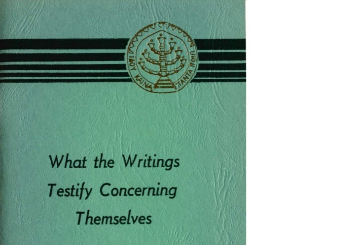 What the WritingsTestify Concerning ThemseLves    A Compilation of Teachings   from the Theological Writings      of Emanu...