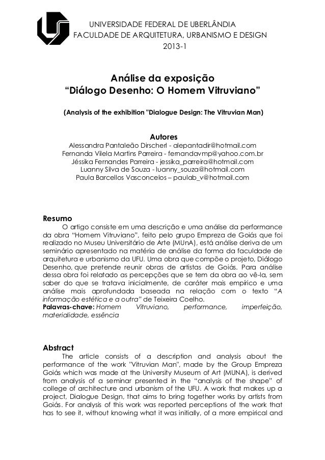 """UNIVERSIDADE FEDERAL DE UBERLÂNDIA FACULDADE DE ARQUITETURA, URBANISMO E DESIGN 2013-1 Análise da exposição """"Diálogo Desen..."""