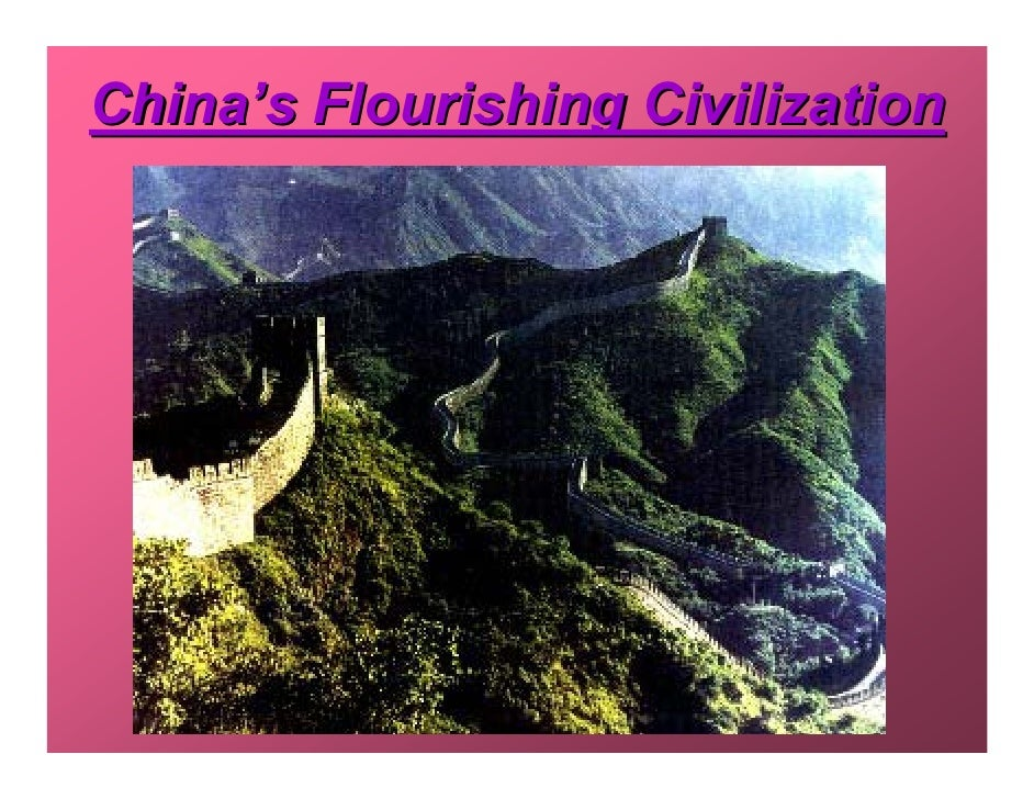 China's Flourishing Civilization