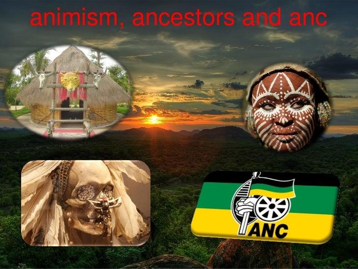 animism, ancestors and anc