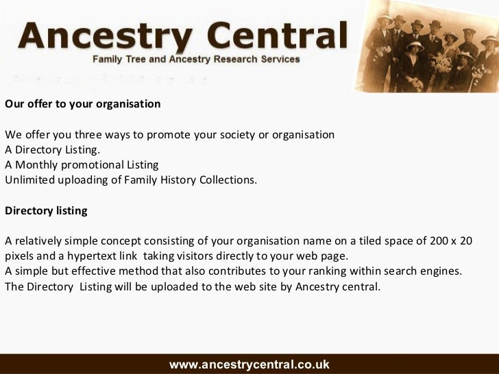 Our offer to your organisation  We offer you three ways to promote your society or organisation A Directory Listing. A Mon...