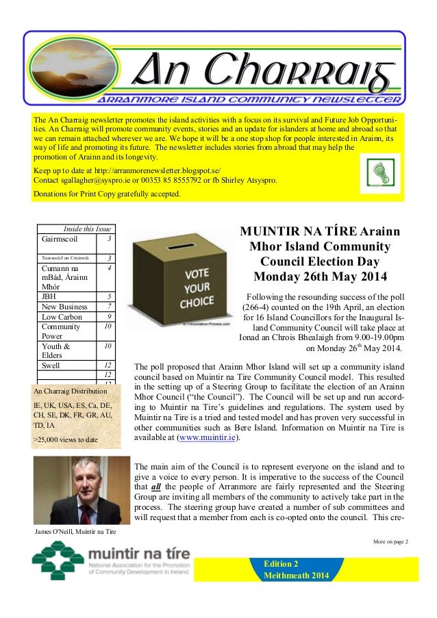 The An Charraig newsletter promotes the island activities with a focus on its survival and Future Job Opportuni- ties. An ...