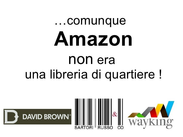Anche amazon era una libreria di quartiere for Libreria amazon