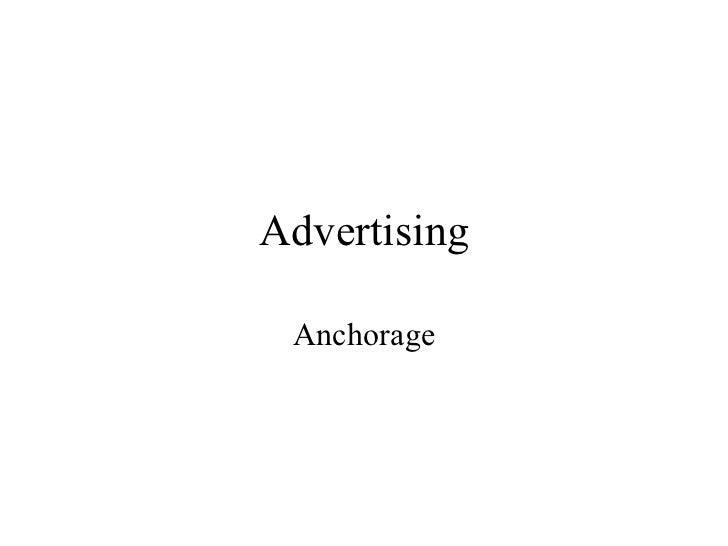 Advertising Anchorage