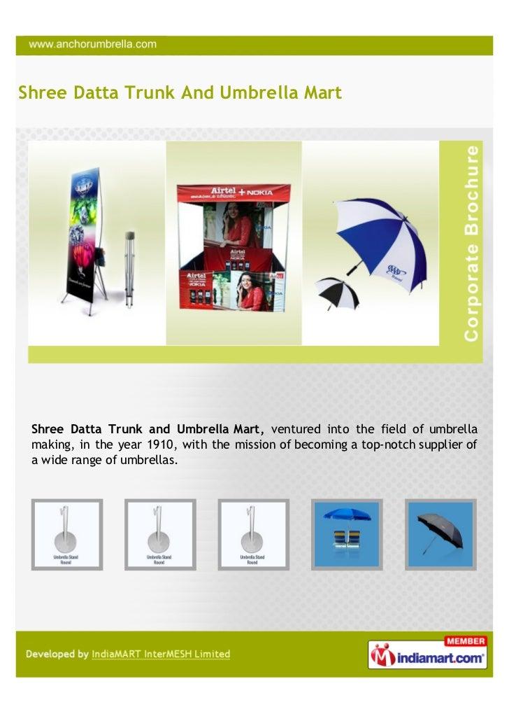Shree Datta Trunk And Umbrella Mart Shree Datta Trunk and Umbrella Mart, ventured into the field of umbrella making, in th...