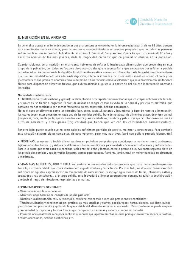 Unidad de Nutrición Dietética e InvestigaciónC in 8. NUTRICIÓN EN EL ANCIANO En general se acepta el criterio de considera...