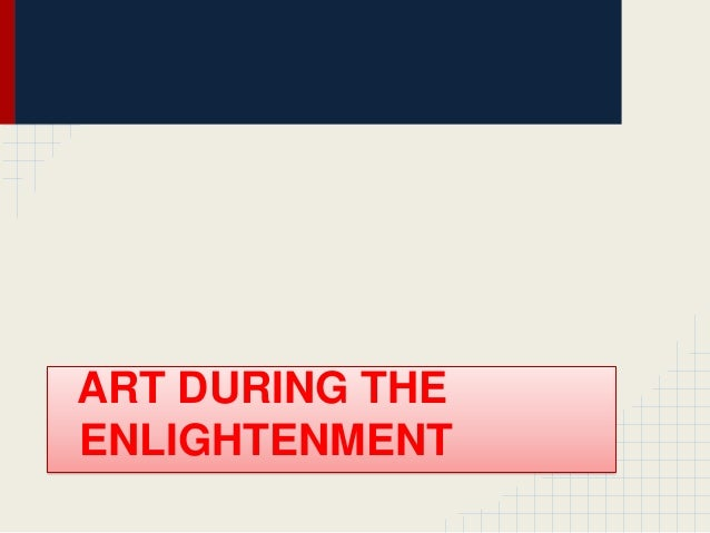ART DURING THE ENLIGHTENMENT