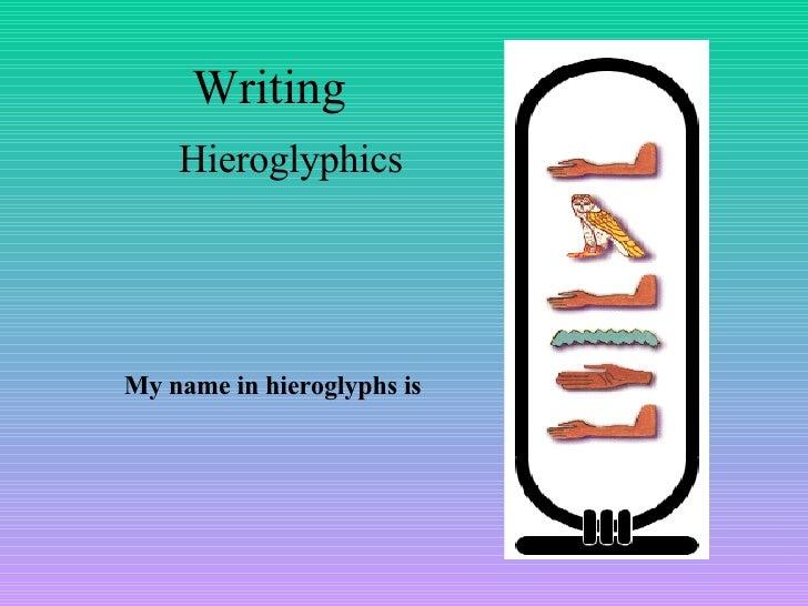 Write my report free in hieroglyphics