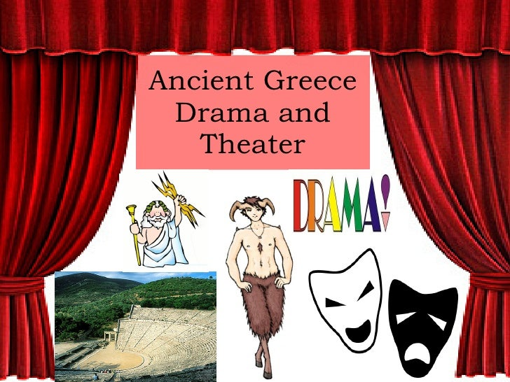 the characteristics of the theater and drama in ancient greece The sound effect of ancient greek theatrical masks century ancient greek theatre masks were closely fitted to ancient drama was largely based on.
