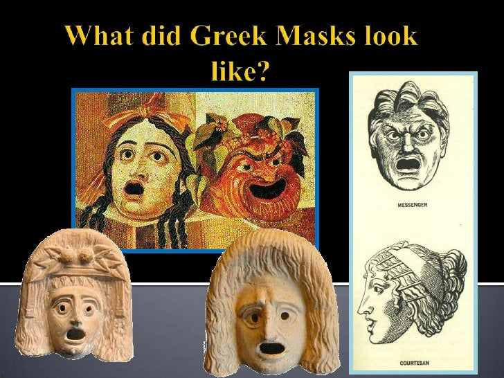 Br 45 What Costumes Were Worn In Greek Theatre