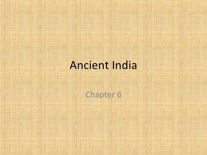 Ancient India Chapter 6