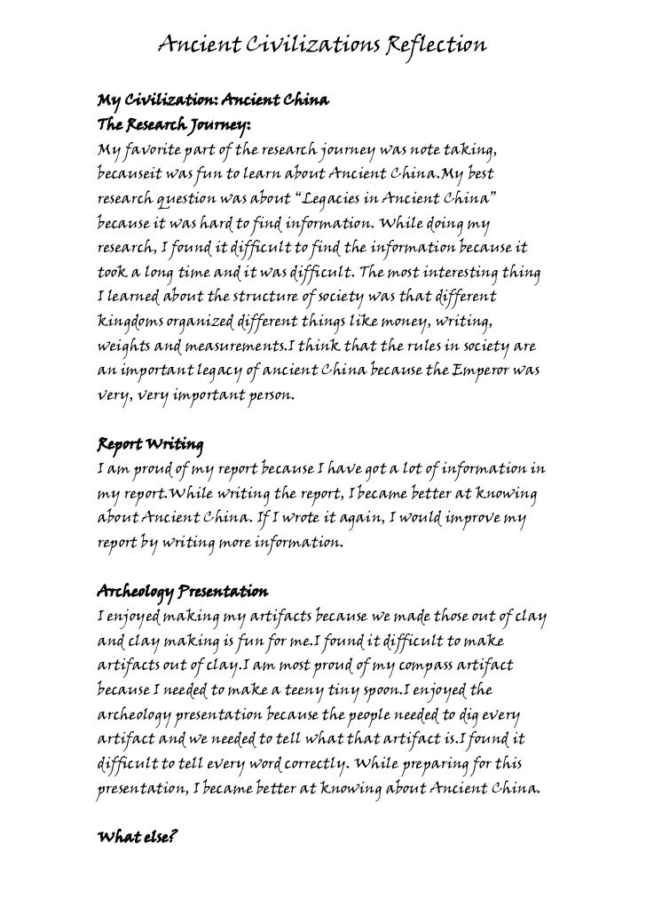 Ancient Civilizations ReflectionMy Civilization: Ancient ChinaThe Research Journey:My favorite part of the research journe...