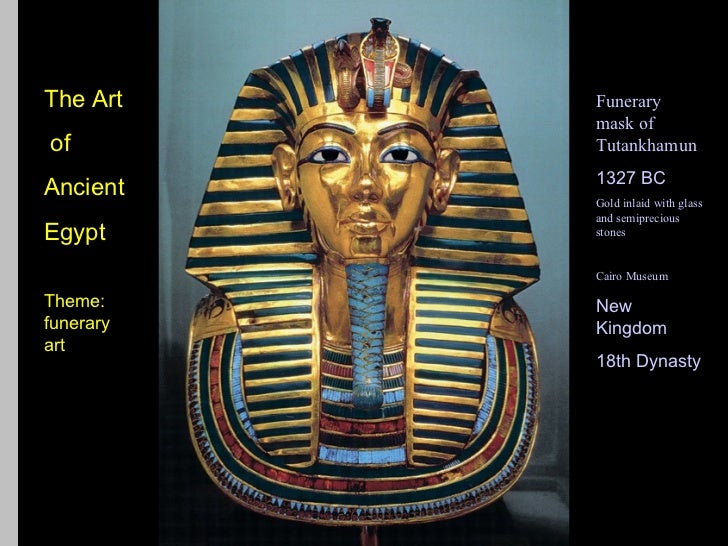 The Art                      Funerary                             mask ofof                           Tutankhamun         ...