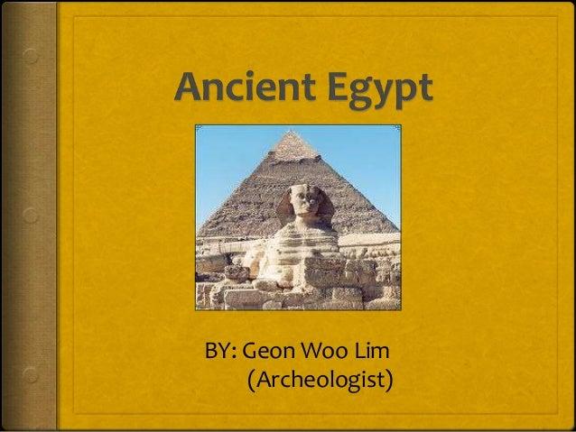 BY: Geon Woo Lim    (Archeologist)