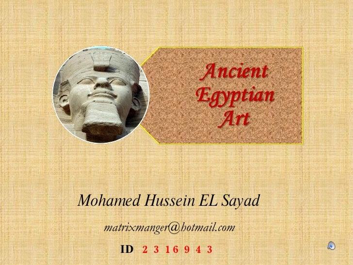 Mohamed Hussein EL Sayad [email_address] ID   2316943