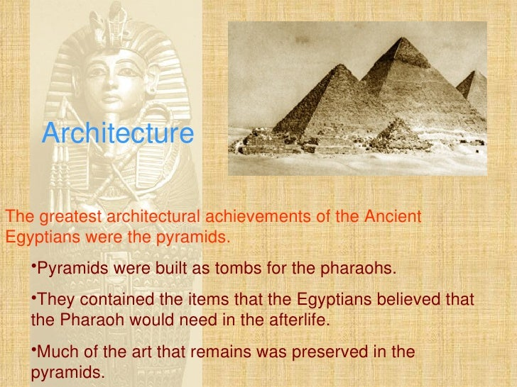 art and architecture of ancient egypt essay Egyptian art ancient egyptian art is the painting, sculpture, architecture and other arts produced by the civilization in the lower nile valley from 5000 bc to 300 ad ancient egyptian art reached a high level in painting and sculpture, and was both highly stylized and symbolic.