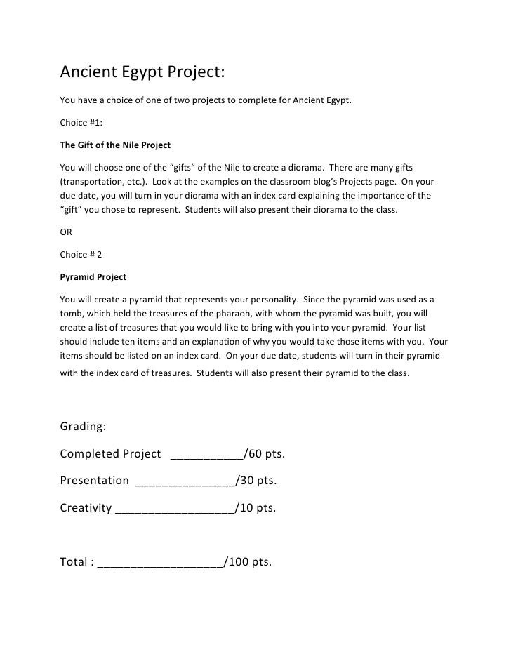 Ancient Egypt Project:<br />You have a choice of one of two projects to complete for Ancient Egypt.<br />Choice #1:<br />T...
