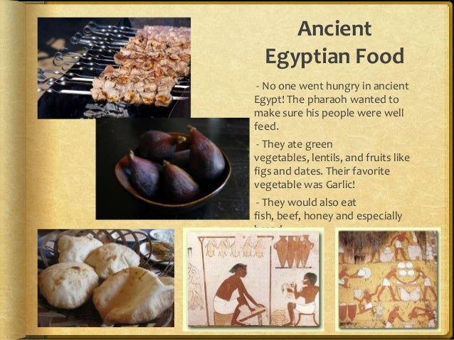 Ancient egypt research power point for Ancient egyptian cuisine
