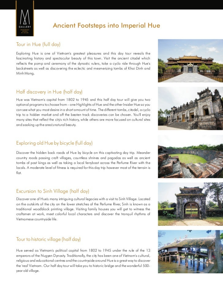 Ancient Footsteps into Imperial HueTour in Hue (full day)Exploring Hue is one of Vietnams greatest pleasures and this day ...