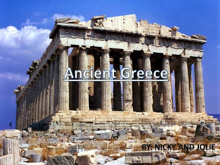 Intro• Ancient Greece is a civilization that belonged to a period of Greek  history, this civilization lasted from the Arc...