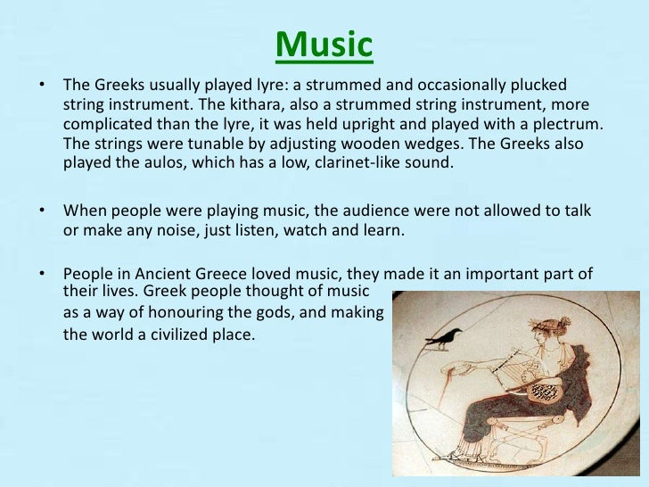 the music of ancient greece and the instruments we still use today Introduction to traditional greek music and instruments  although it is true that  long before christianity ancient greeks painted people dancing  instruments  that were forbears of some of those still played today, the greek  i use  quotations around the word 'tradition' because 'traditions' are not frozen, set-in- stone entities.