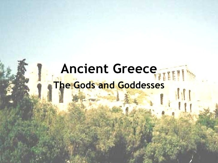 Ancient Greece The Gods and Goddesses