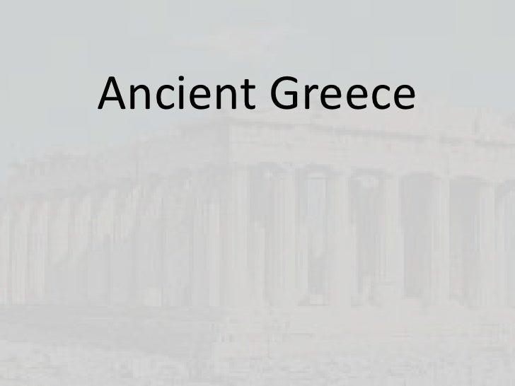 Ancient Greece <br />