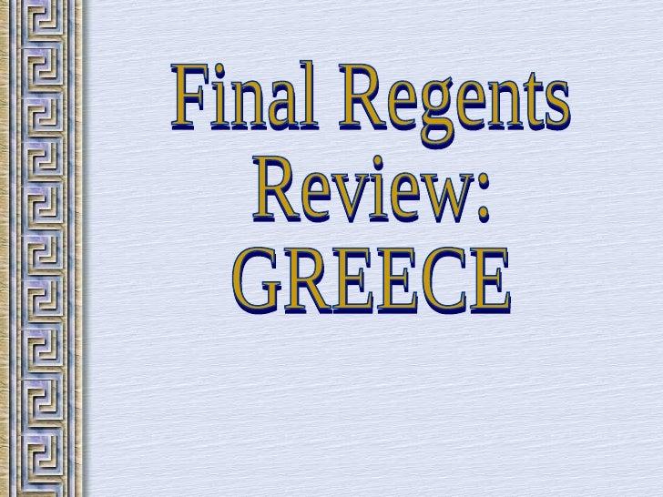 Final Regents Review: GREECE