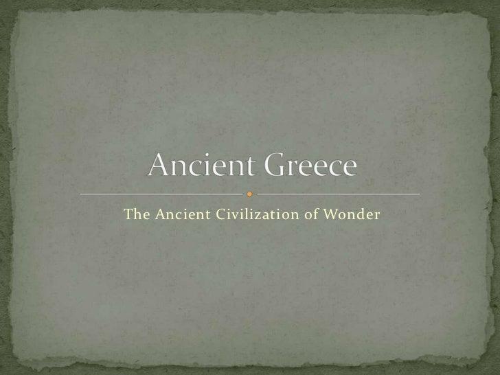 The Ancient Civilization of Wonder
