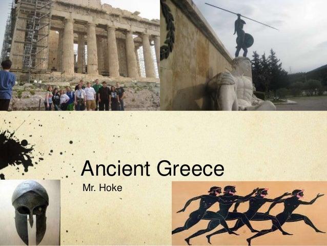 Ancient Greece  Mr. Hoke