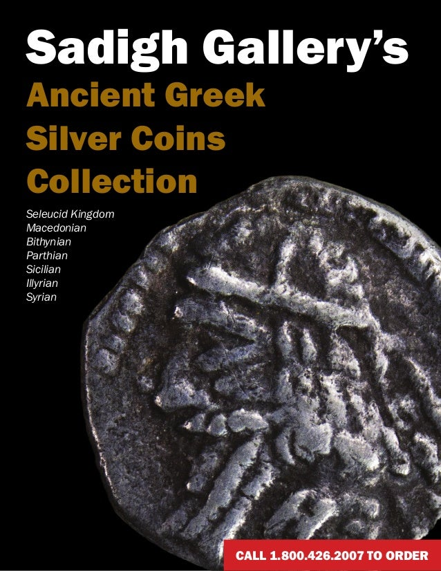 Sadigh Gallery's Ancient Greek Silver Coins Collection Seleucid Kingdom Macedonian Bithynian Parthian Sicilian Illyrian Sy...