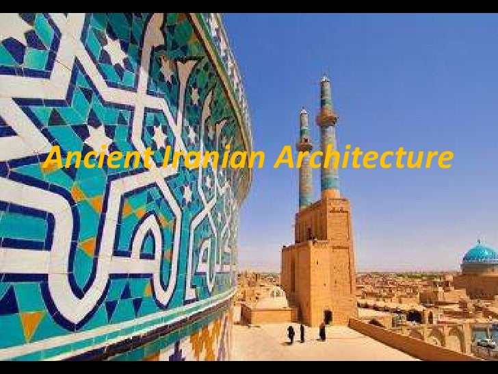 Ancient Iranian Architecture<br />