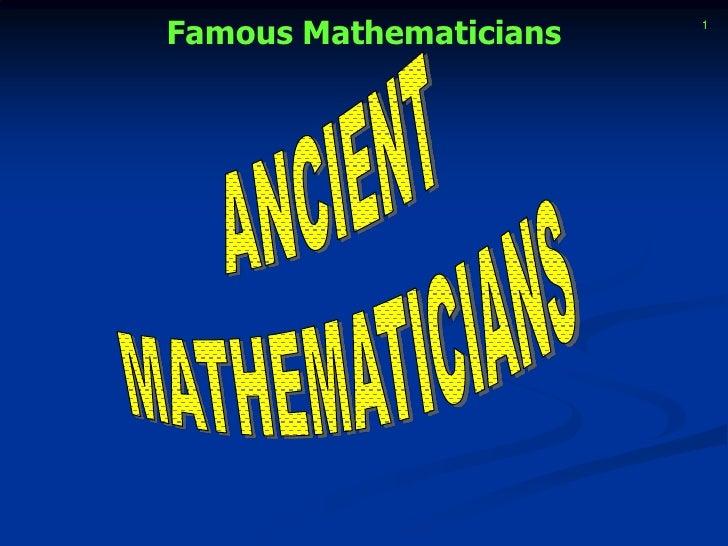 ANCIENT<br />MATHEMATICIANS<br />