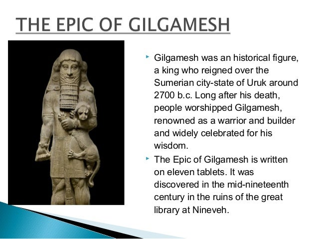 an analysis of the epic of gilgamesh found in the mid nineteenth century The earliest western asian epic poetry, the epic of gilgamesh,  additional forms of poetry may be found in the discussions of poetry  1996) nineteenth-century.