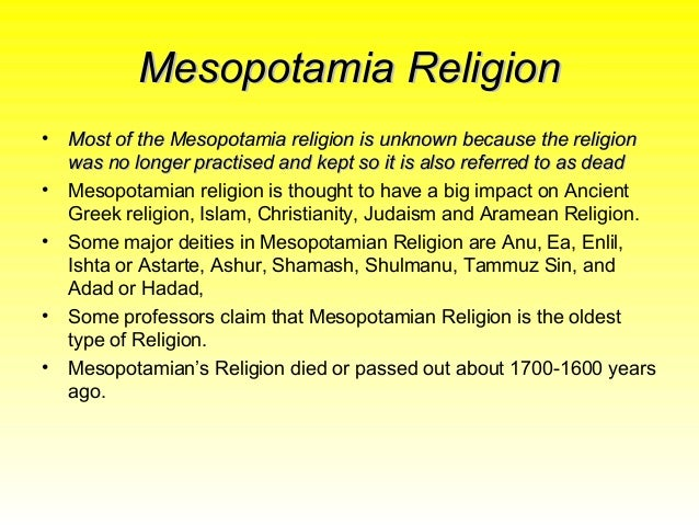 an introduction to the religion of the mesopotamian culture Linked to religion there was a world which in mesopotamia had a great boom: magic, especially that related to the observation of the stars, astrology, of which the mesopotamian peoples would have great knowledge which they transmitted to other peoples.