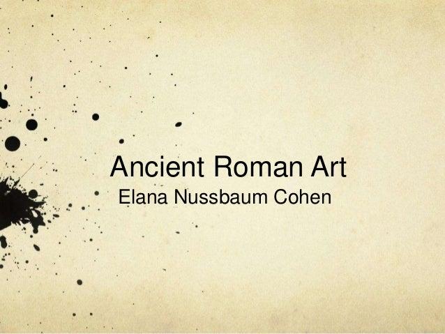 Ancient Roman Art Elana Nussbaum Cohen