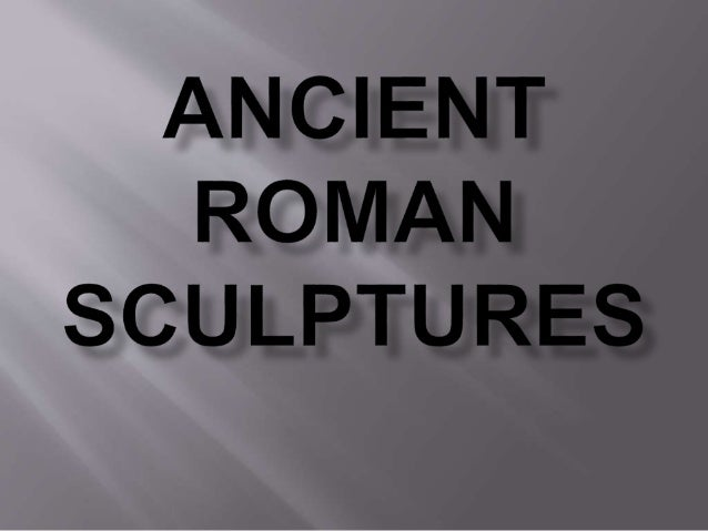 Portraiture of Roman Emperors Republic- 509-27 BCE Idealized heroes and athletes' bodies Heads were veristic likeness Head...