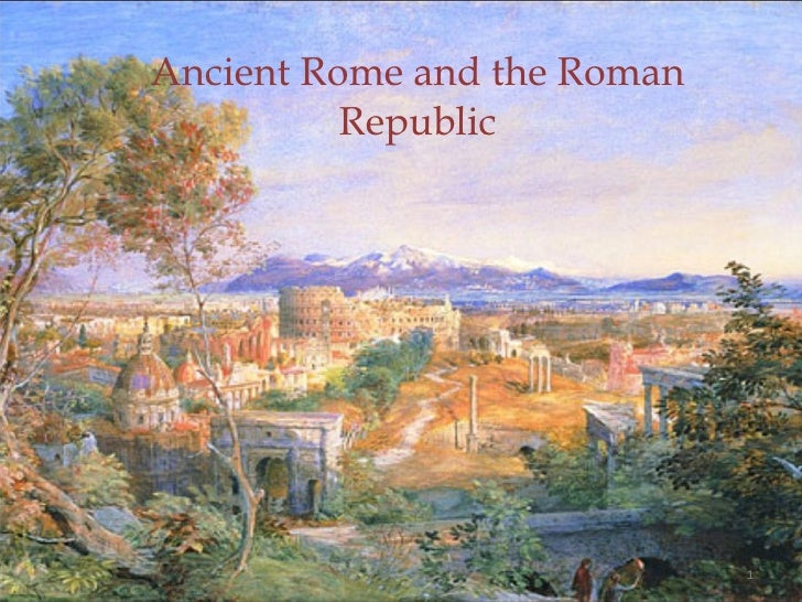 Ancient Rome and the Roman Republic