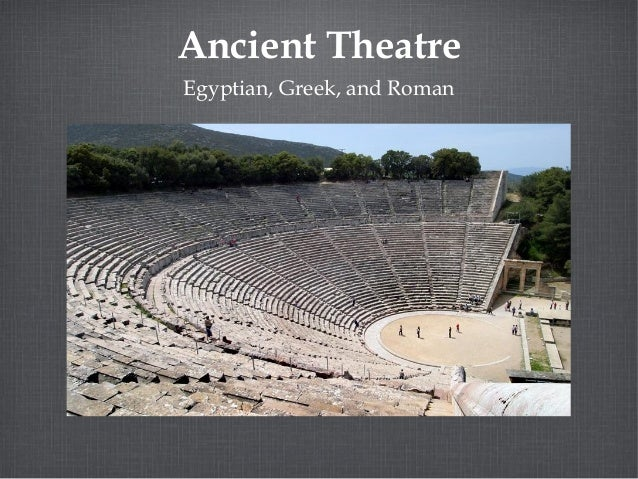 an examination of the ancient greek and roman theaters