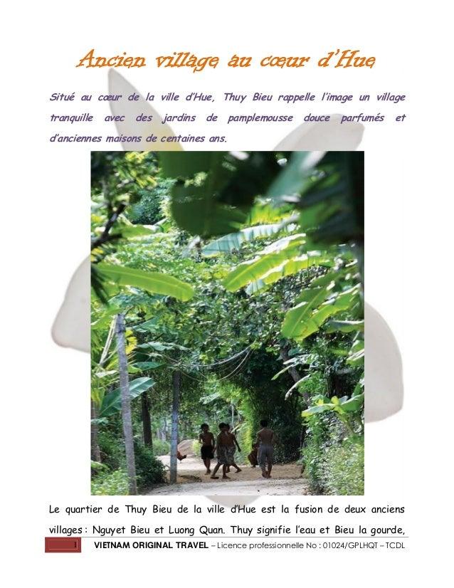 Ancien village au cœur d'Hue Situé au cœur de la ville d'Hue, Thuy Bieu rappelle l'image un village tranquille  avec  des ...