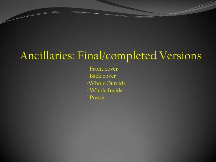 Ancillaries: Final/completed Versions             - Front cover             - Back cover             -Whole Outside       ...