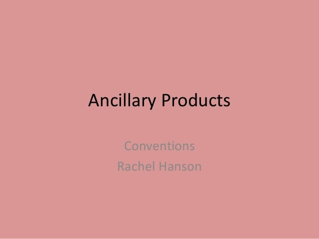 Ancillary Products    Conventions   Rachel Hanson
