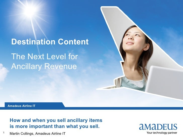 Destination Content       The Next Level for       Ancillary Revenue                                                  © 20...