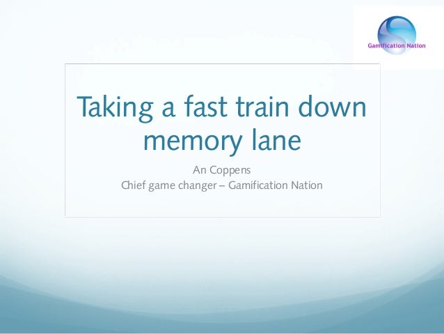 Taking a fast train down memory lane An Coppens Chief game changer – Gamification Nation