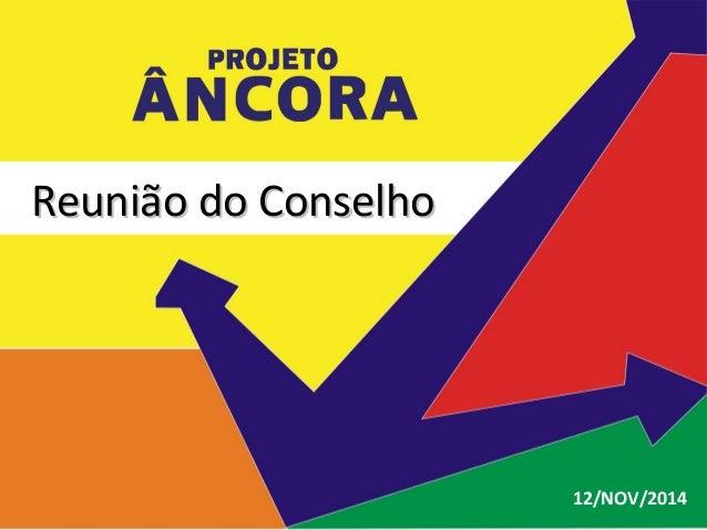 Reunião do ConselhoReunião do Conselho 12/NOV/2014