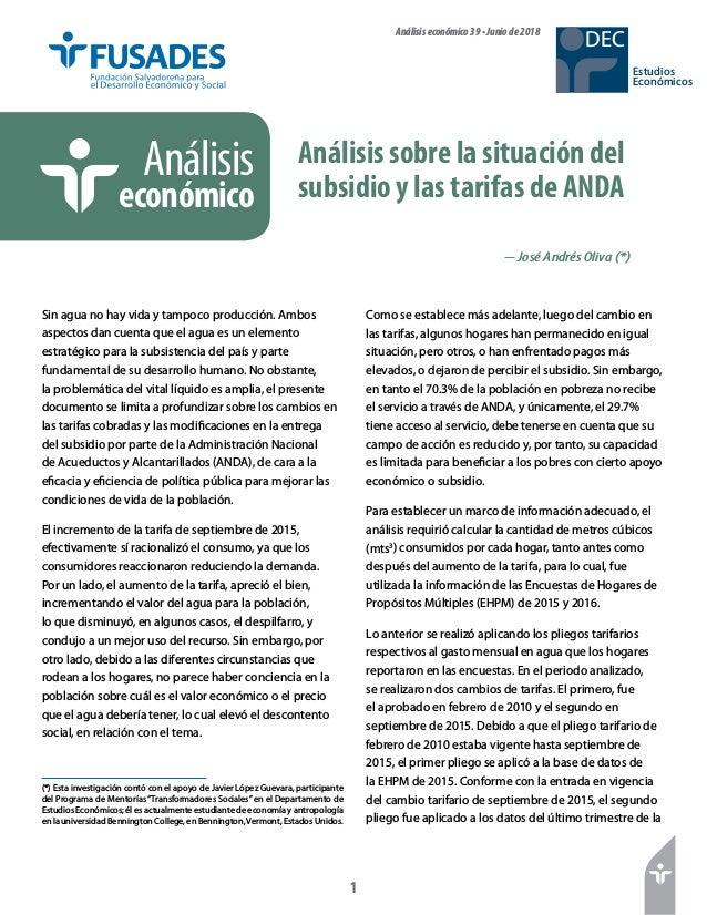 1 Estudios Económicos DECAnálisiseconómico39•Juniode2018 Análisis sobre la situación del subsidio y las tarifas de ANDA An...
