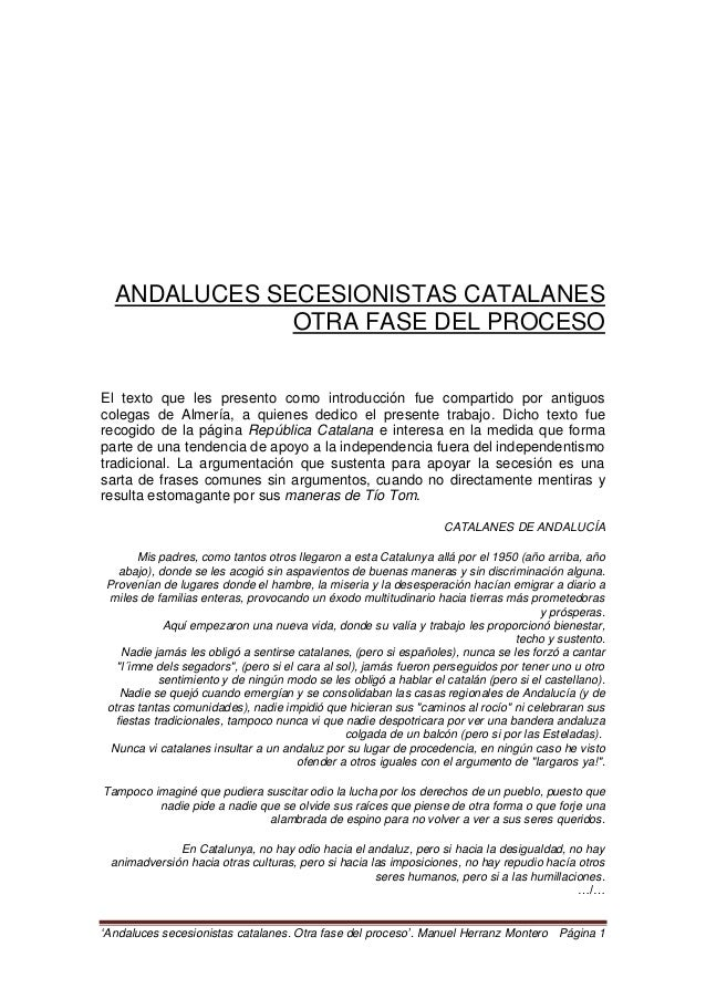 """""""Andaluces secesionistas catalanes. Otra fase del proceso"""". Manuel Herranz Montero Página 1 ANDALUCES SECESIONISTAS CATALA..."""