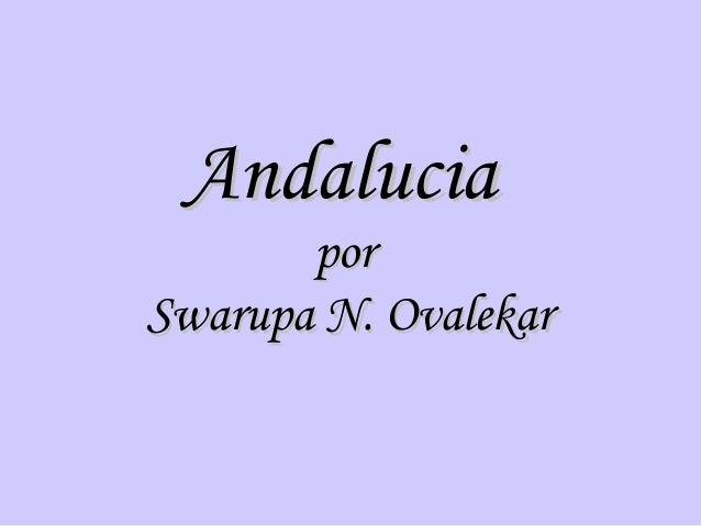 Andalucia       porSwarupa N. Ovalekar