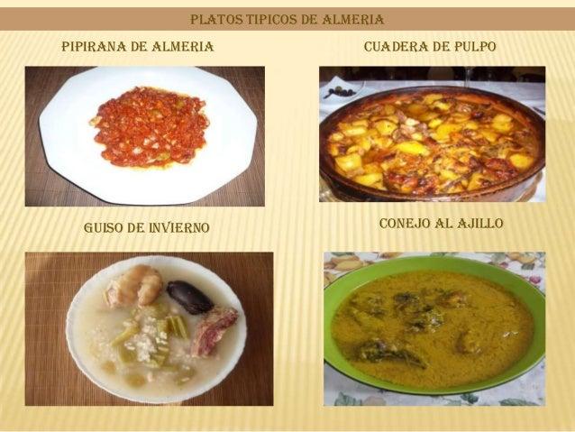 PIPIRANA DE ALMERIA CUADERA DE PULPOGUISO DE INVIERNO CONEJO AL AJILLOPLATOS TIPICOS DE ALMERIA
