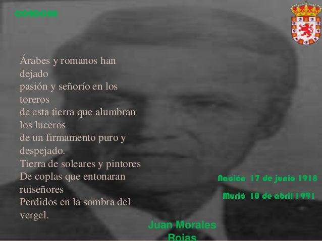 Juan MoralesÁrabes y romanos handejadopasión y señorío en lostorerosde esta tierra que alumbranlos lucerosde un firmamento...